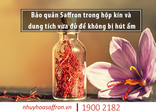 cách bảo quản nhụy hoa nghệ tây saffron iran