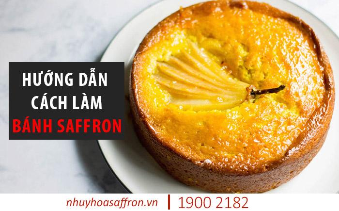 cách làm bánh từ Saffron
